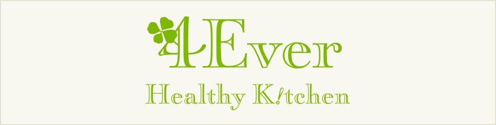 4Ever Healthy Kitchen